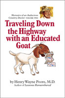 Traveling Down the Highway with an Educated Goat front cover