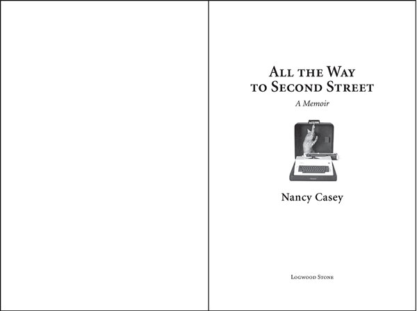 All the Way to Second Street title page