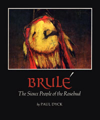 Book cover design: Brule, People of the Rosebud, by Paul Dyck