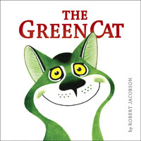 The Green Cat by Robert Jacobson